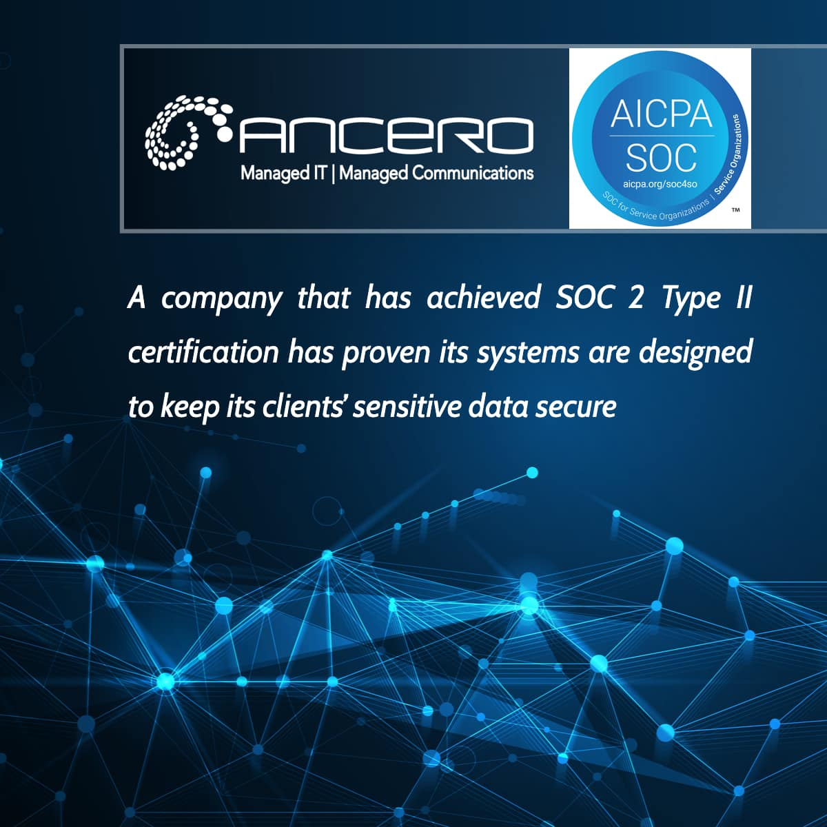 Ancero's SOC 2 Type II Certification Renewal For Your Data